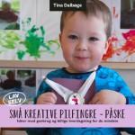 e-bog Små kreative pilfingre ~ påske, DIY idébog for små børn