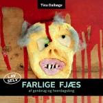 e-bog Farlige Fjæs, DIY idébog for børn, af genbrug og hverdagsting