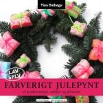 e-bog Farverigt julepynt, DIY julepynt af det du har derhjemme