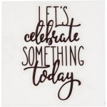 Dekorationsstickers, diam. 8 cm, Let´s celebrate something today, 1stk.